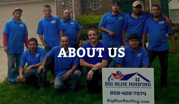 About Big Blue Roofing Lexington Roofer